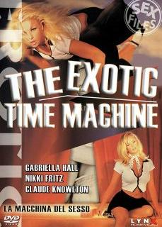 The Exotic Time Machine Sex Filmi İzle | HD
