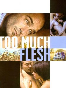 Too Much Flesh 2000 – Aşka Özlem izle | 720p